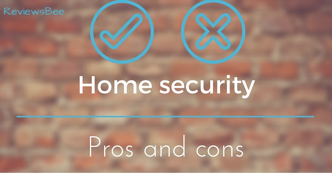 pros and cons of home security